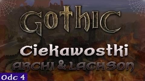 Gothic - Nieznane ciekawostki 4 feat