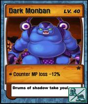 Lvl 40 - Dark Monban.png