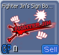 Fighter Jin's Sign Board