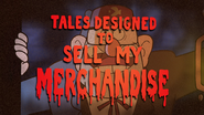 S2e6 tales designed to sell my merchandise
