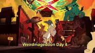 S2e19 weirdmageddon day 4