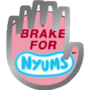 I Brake For Nyums