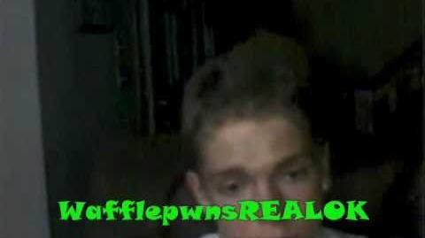 Stephen wafflepwn is NOT FAKE!(ORIGINAL VIDEO)