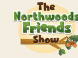 The Northwoods Friends Show