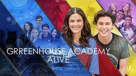 Greenhouse Academy- Alive