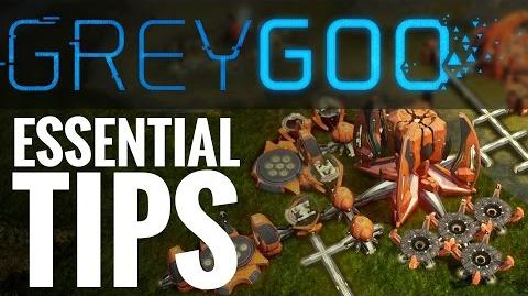 4 Essential Grey Goo Tips
