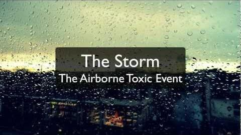 """The Storm"" - The Airborne Toxic Event"