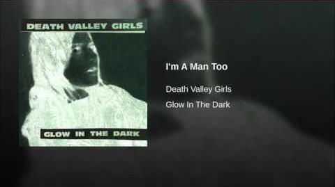 """I'm A Man Too"" - Death Valley Girls"