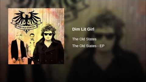"""""""Dim Lit Girl"""" - The Old States"""