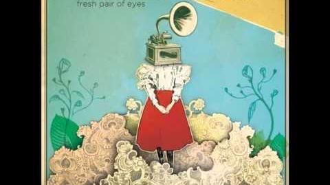 """Fresh Pair of Eyes"" - Brook Waggoner"