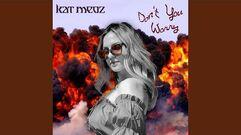 """""""Don't You Worry"""" - Kat Meoz"""