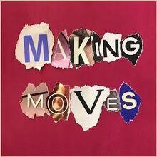 """""""Making Moves"""" - Yez Yez"""