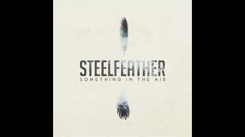 """""""Something in the Air"""" - Steelfeather"""