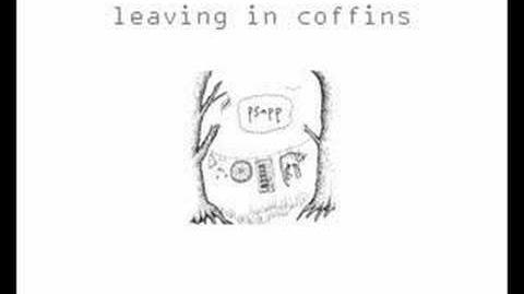 """""""Leaving in Coffins"""" - Psapp"""
