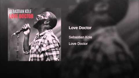 """Love Doctor"" - Sebastien Kole"