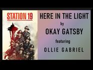 """""""Here in the Light"""" - Okay Gatsby feat Ollie Gabriel"""