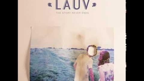 """""""The Story Never Ends"""" - Lauv"""