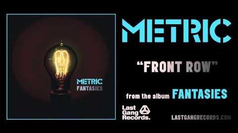 """Front Row"" - Metric"