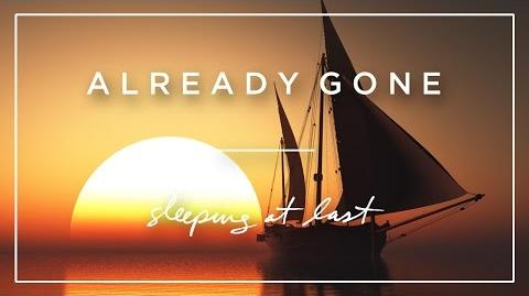 """Already Gone"" - Sleeping at Last"