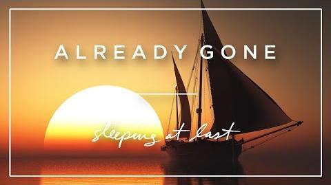 """Already Gone"" - Sleeping at Last"
