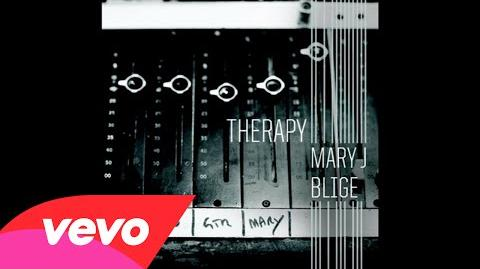 """""""Therapy"""" - Mary J"""