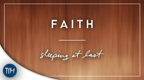 """""""Faith"""" - Sleeping At Last"""