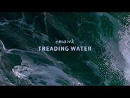 """Treading Water"" - Emawk"