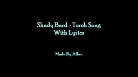 """""""Torch Song"""" - Shady Bard"""