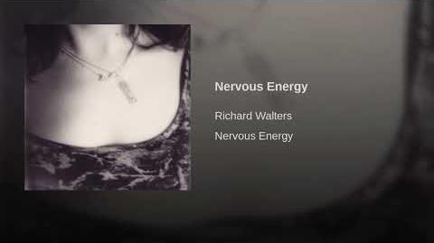 """Nervous Energy"" - Richard Walters"