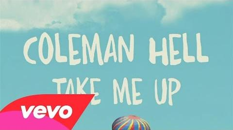 """""""Take Me Up"""" - Coleman Hell"""