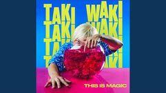 """How You Like Me Now"" - Taki Waki"