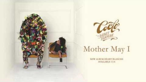 """""""Mother May I"""" - Cee Lo Green"""