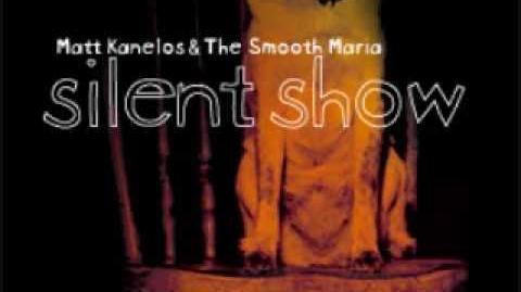"""""""What You're Supposed to Do"""" - Matt Kanelos & the Smooth Maria"""
