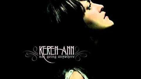 """""""Not Going Anywhere"""" - Keren Ann"""