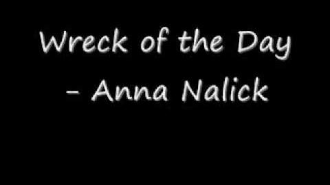 """""""Wreck of the Day"""" - Anna Nalick"""