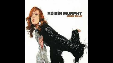 """""""Ramalama (Bang Bang)"""" - Róisín Murphy"""