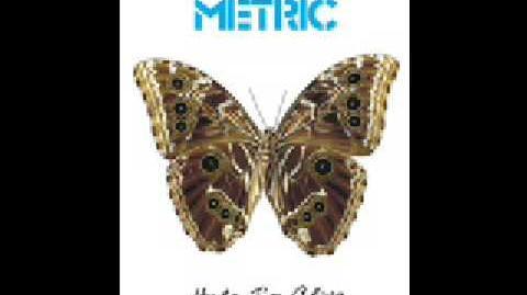 """Help I'm Alive"" - Metric"