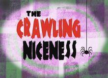 The Crawling Niceness.jpg