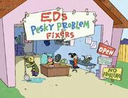 ED EDD N EDDY's Pesky Problem Fixers.jpg