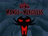 Mandy the Merciless