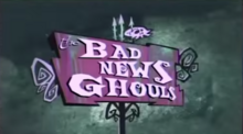 The Bad News Ghouls Title Card.png