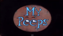 My Peeps Title Card.png