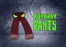 Runaway Pants Title Card.png