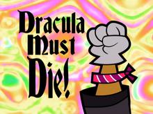 Dracula Must Die Title Card.png