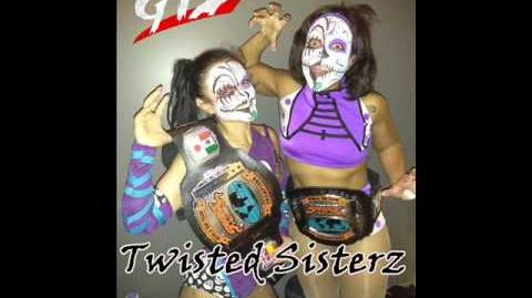 GTS Wrestling - Twisted Sisterz Theme Song