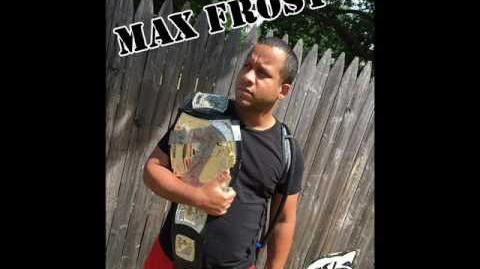 GTS Wrestling - Max Frost Theme Song