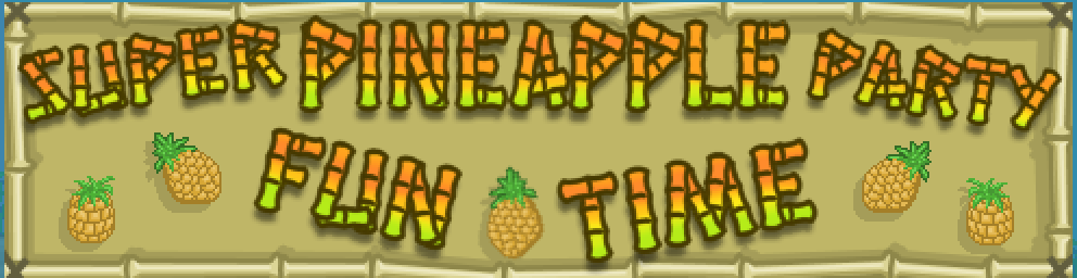 Super Pineapple Party/2016