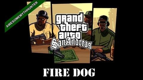 GTA_San_Andreas_Myths_&_Legends_-Fire_Dog_HD