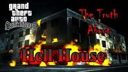 GTA San Andreas - The Truth About The Town Of Montgomery-Truth About The Hell House