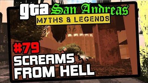GTA_San_Andreas_Myths_&_Legends_Myth_79_Screams_From_Hell